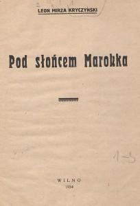 Strona tytułowa książki Leona Kryczyńskiego 'Pod słońcem Maroka'