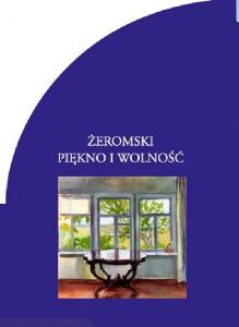 Okładka Żeromski piękno i wolność1
